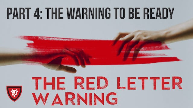 The Red Letter Warning Part 4 with Ke...