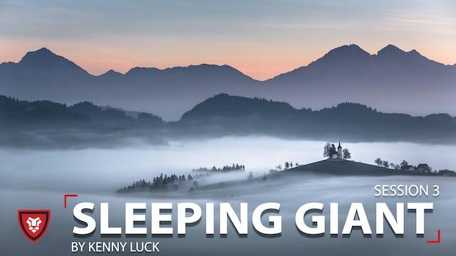 Sleeping Giant Session 3