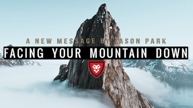 Facing Your Mountain Down with Jason Park