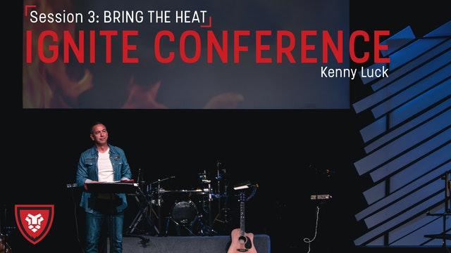 Ignite Conference Session 3 - Bring The Heat