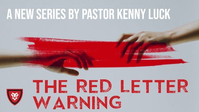 The Red Letter Warnings Series with Kenny Luck