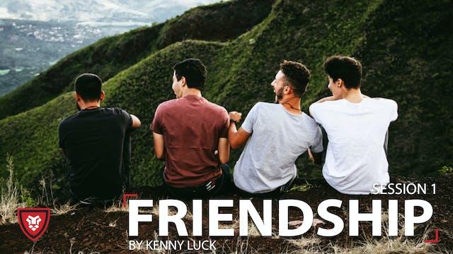 Friendship Session 1