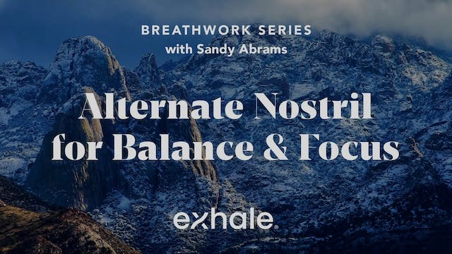 Breathwork Series: Alternate Nostril ...