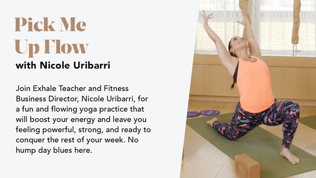 Pick Me  Up Flow with Nicole Uribarri