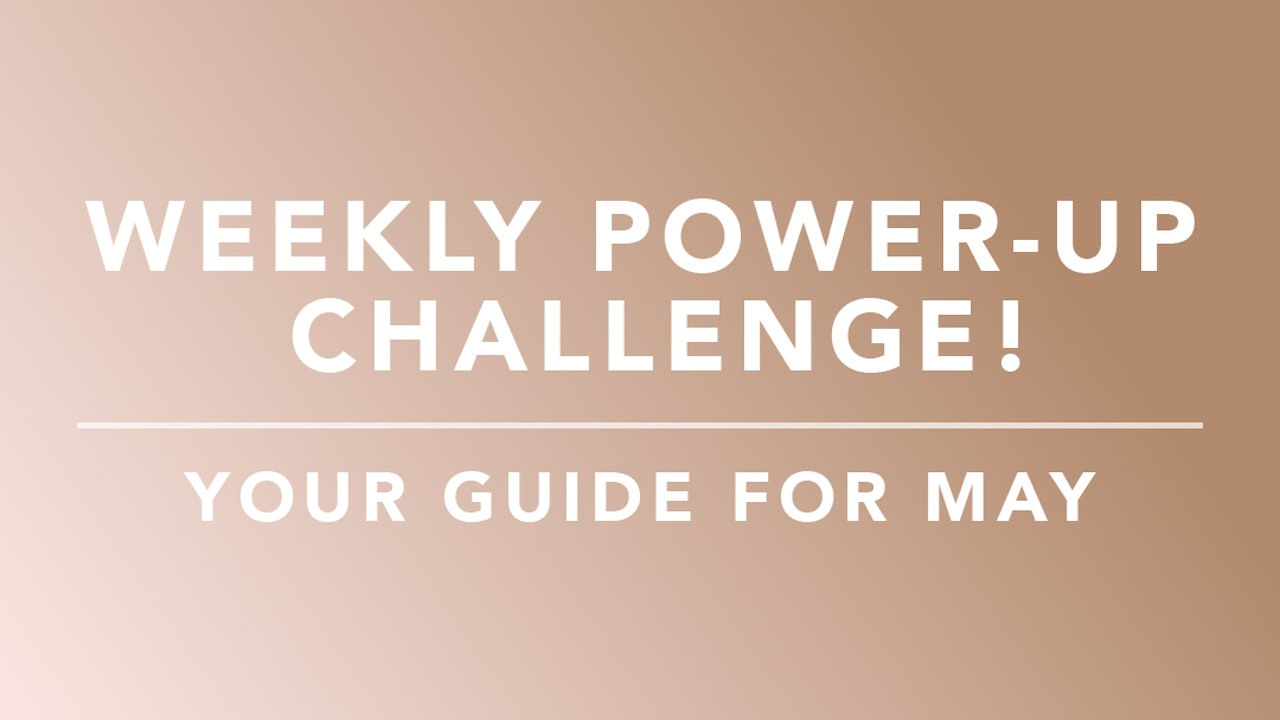 Weekly Power-up Challenge