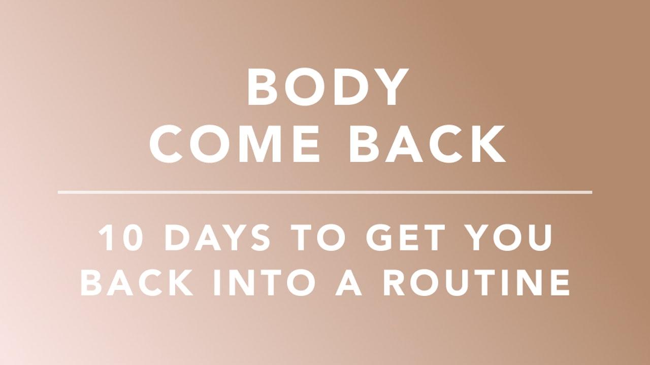 Body Come Back