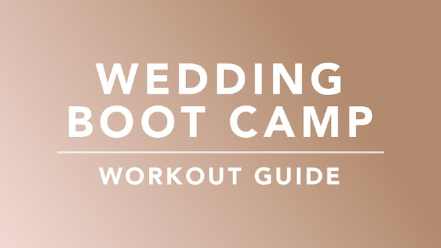 Wedding Boot Camp: Workout Guide
