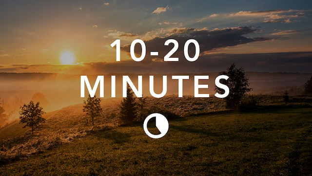 Meditation + Breathing in 10-20 Minutes