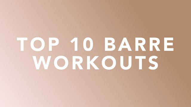 Top 10 Barre Workouts of 2019