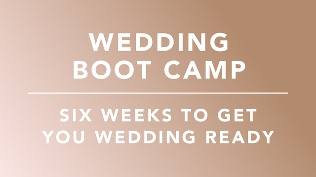 Wedding Boot Camp