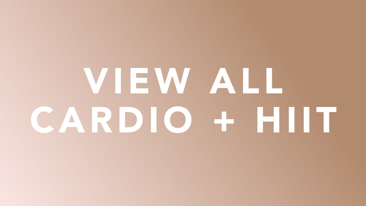 View all Cardio + HIIT