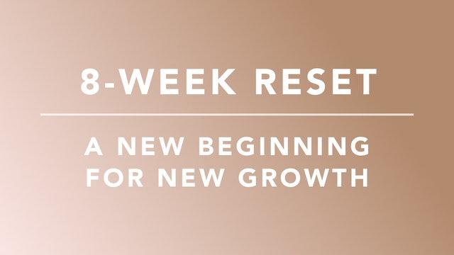 8-Week Reset