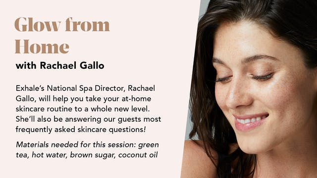 Glow from Home with Rachael Gallo