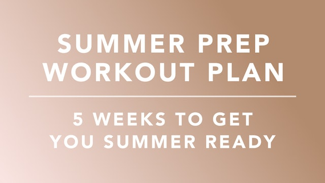 Summer Prep Workout Plan