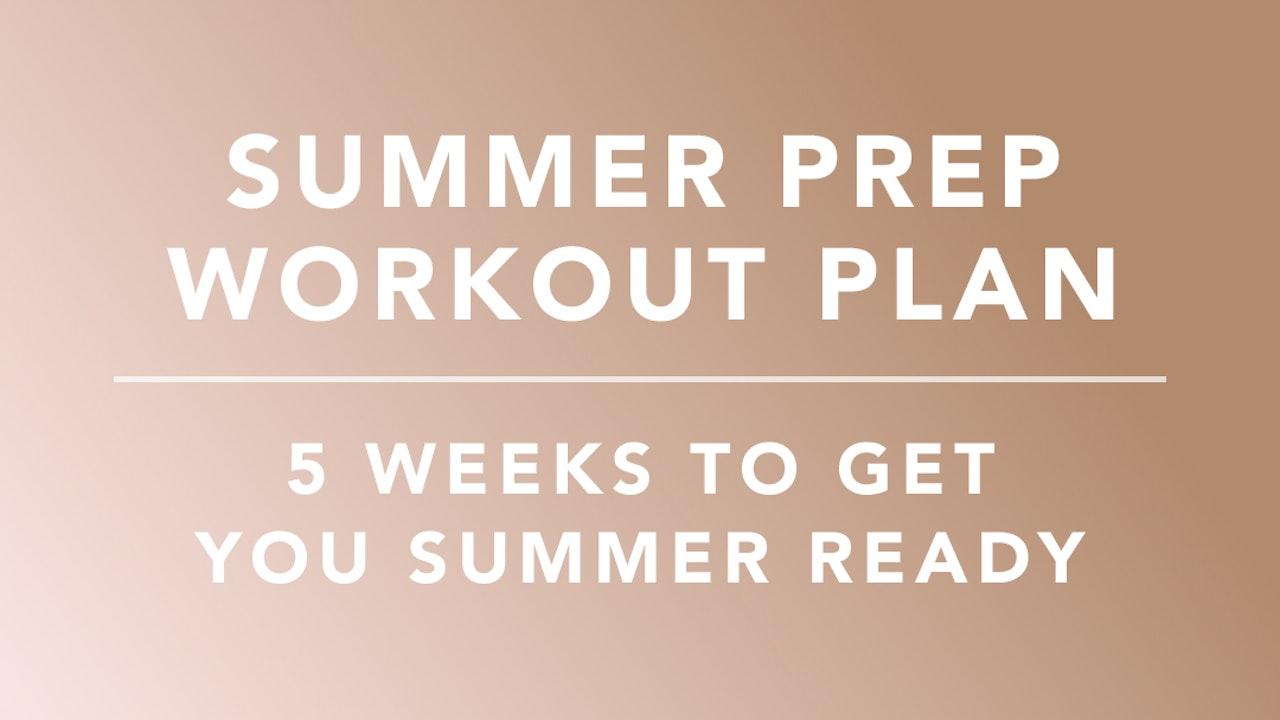 Summer Prep Workout Plan