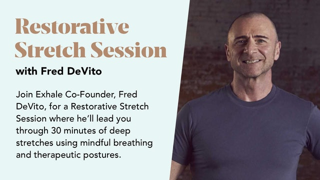 Restorative Stretch Session
