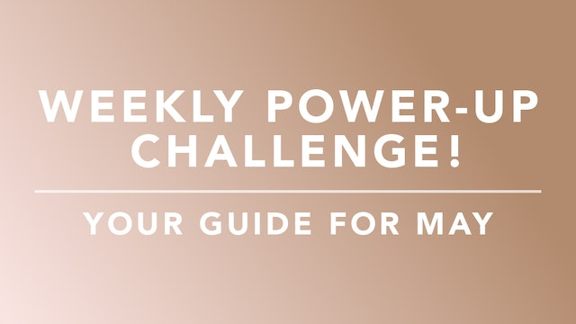 May Power-up Challenge: Guide