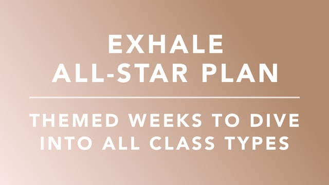 Exhale All Star Plan