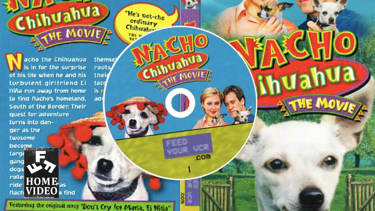 Nacho Chihuahua: The Movie