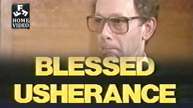 Blessed Usherance