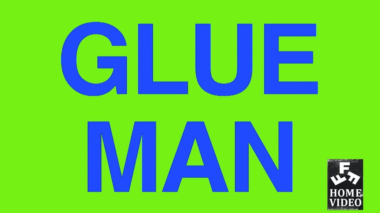 Glue Man