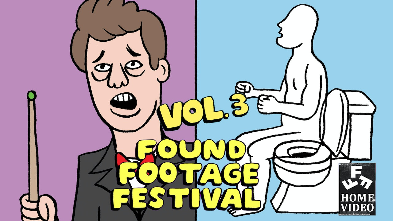 Found Footage Festival: Volume 3