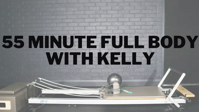 55 Minute Full Body Reformer With Kelly