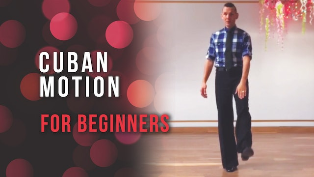 Cuban Motion For Beginners
