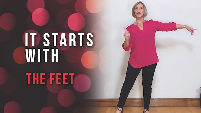 It starts with the FEET