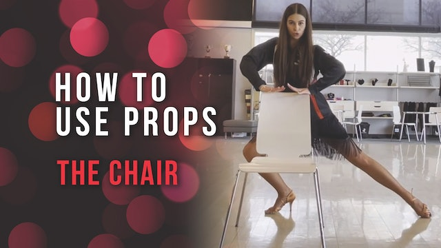 How To Use Props - The Chair