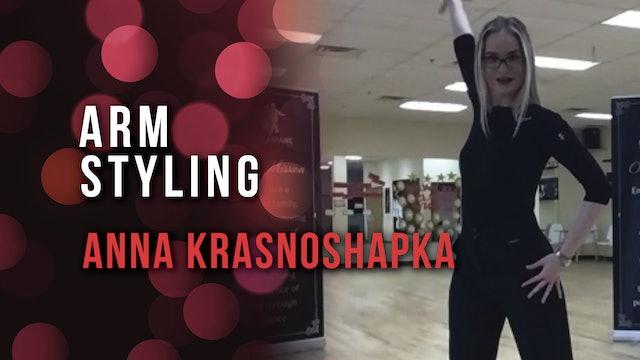 Anna Krasnoshapka - Arm Styling
