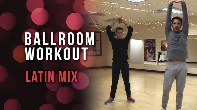 Ballroom Workout - Latin Mix
