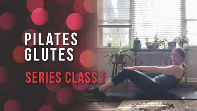 Pilates Glutes Series Class 1