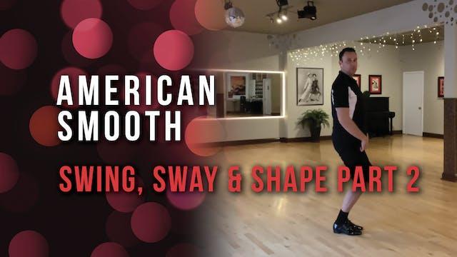 American Smooth - Swing, Sway & Shape...