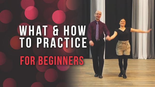 What & How To Practice - For Beginners