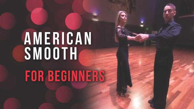 American Smooth For Beginners