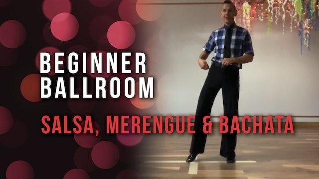 Beginner Ballroom: Salsa, Merengue & Bachata