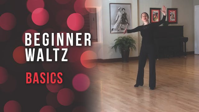Beginner Waltz Basics