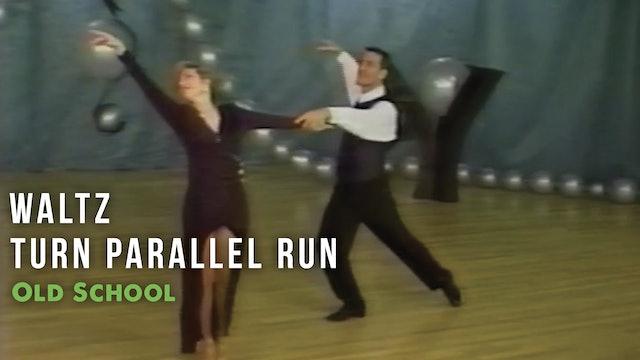 Waltz - Turn Parallel Run - Pattern