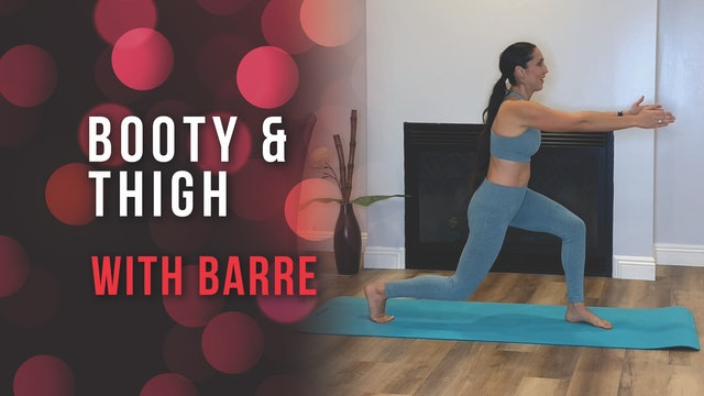 Booty & Thigh Movement with Barre
