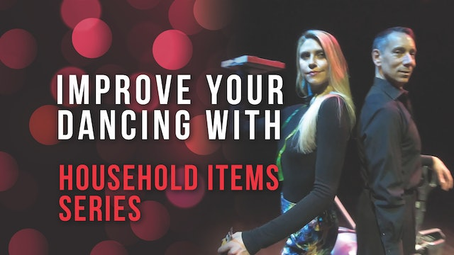 Improve Your Dancing with Household Items