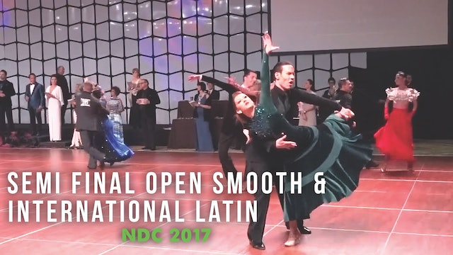 Semi Final Open Smooth & International Latin NDC 2017