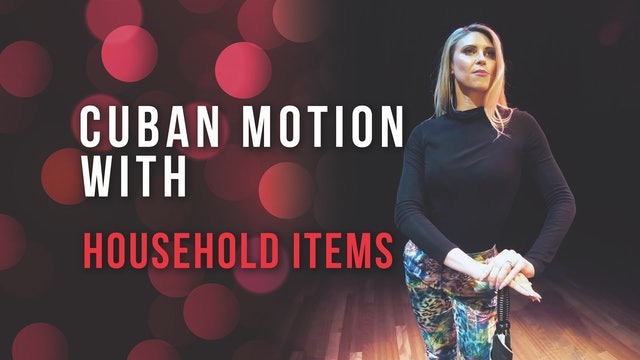 Cuban Motion with Household Items