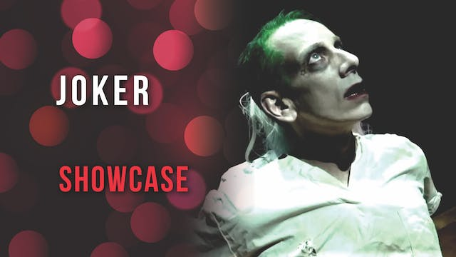 Joker Showcase