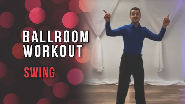 Ballroom Workout Swing