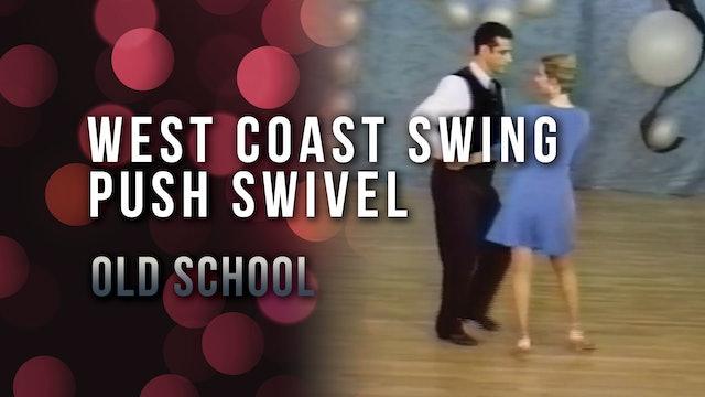 West Coast Swing - Push Swivel