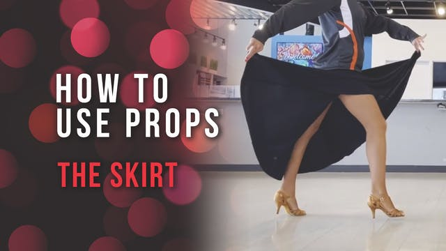 Using Props - The Skirt