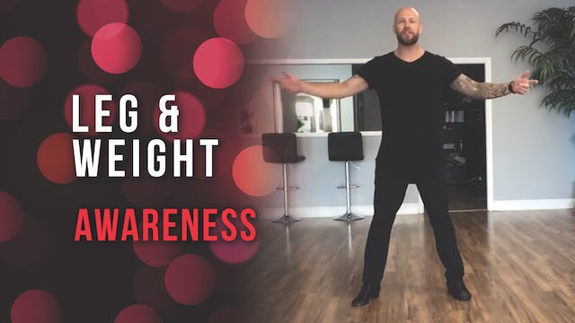 Leg Weight Awareness