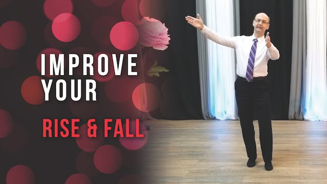 Improve Your Rise & Fall
