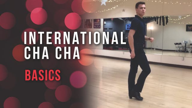 International Cha Cha Basics